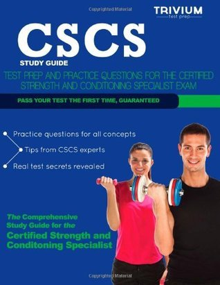 CSCS Study Guide: Test Prep and Practice Questions for the Certified Strength and Conditioning Specialist Exam