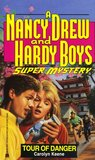 Tour of Danger (Nancy Drew and the Hardy Boys: Super Mystery, #12)