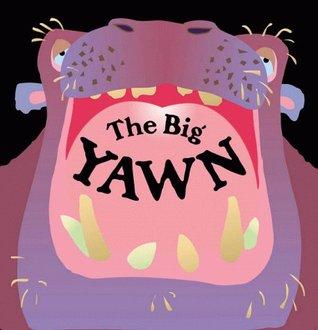 the big yawn by keith faulkner