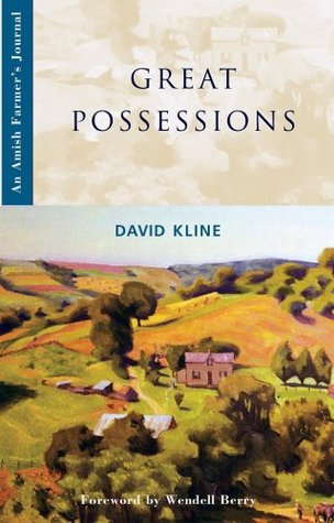 Great Possessions  by David  Kline
