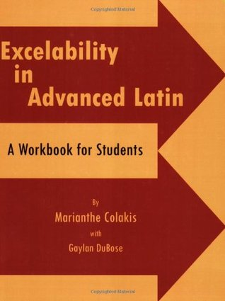Excelability in Advanced Latin