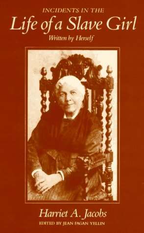 life of a slave girl harriet jacobs+essay She became the author of incidents in the life of a slave girl, written by herself (boston 1861, london 1862) the harriet jacobs papers include writings by her brother john and her daughter louisa.