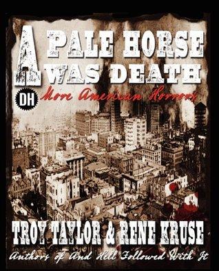 A Pale Horse Was Death
