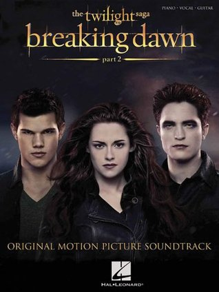Twilight: Breaking Dawn, Part 2: Original Motion Picture Soundtrack