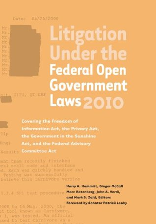 Litigation Under the Federal Open Government Laws 2010