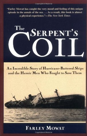 The Serpent's Coil by Farley Mowat