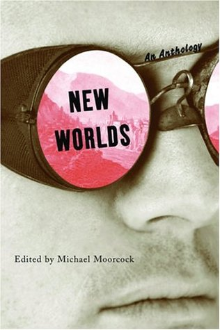New Worlds: An Anthology