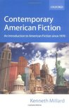 Contemporary American Fiction: An Introduction to American Fiction since 1970