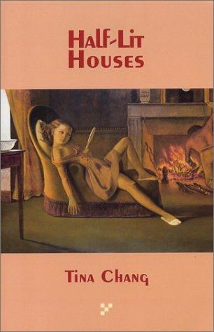 Half-Lit Houses by Tina Chang