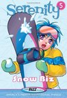 Serenity--Snow Biz
