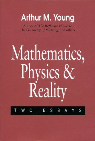 Mathematics, Physics and Reality : Two Essays