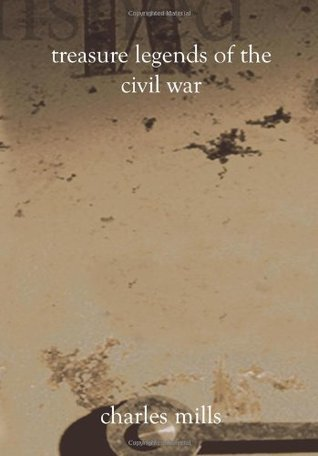 Treasure Legends of the Civil War