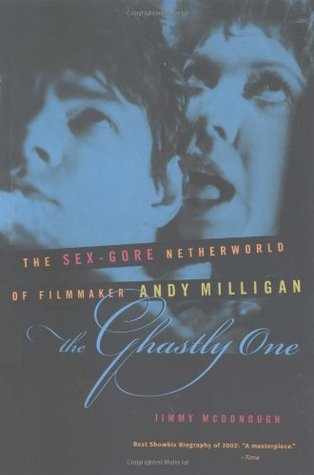 the-ghastly-one-the-sex-gore-netherworld-of-filmmaker-andy-milligan