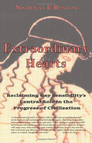 Extraordinary Hearts: Reclaiming Gay Sensibility's Central Role in