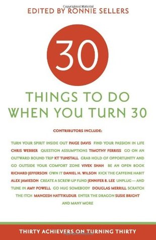 Ebook 30 Things to Do When You Turn 30 by Ronnie Sellers read!
