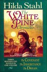 The Covenant/The Inheritance/The Dream (The White Pine Chronicles 1-3)