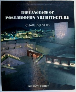 Language of Post-Modern Architecture 6 by Charles Jencks
