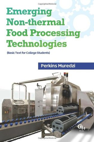 Emerging Non Thermal Food Processing Technologies: