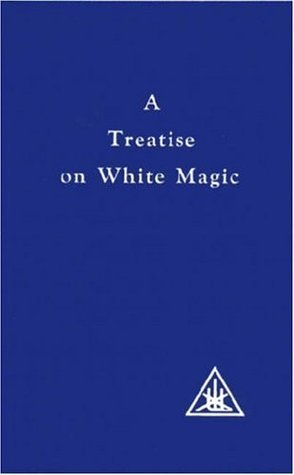 A Treatise on White Magic: The Way of the Disciple