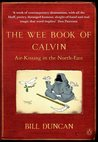 The Wee Book of Calvin: Air-Kissing in the North-East