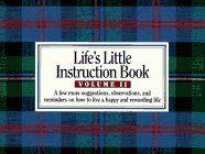 Life's Little Instruction Book, Volume II by H. Jackson Brown Jr.