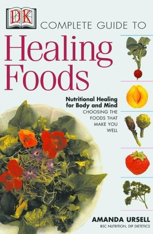 Complete Guide to Healing Food by Amanda Ursell
