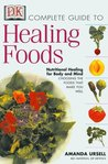 Complete Guide to Healing Food