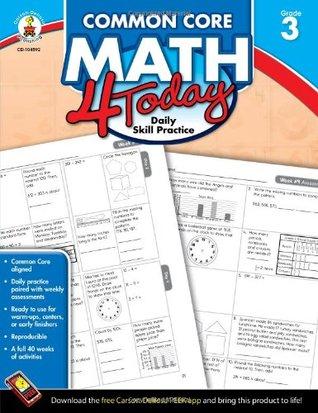 Common Core Math 4 Today, Grade 3: Daily Skill Practice