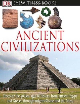 Ancient Civilizations (DK Eyewitness Books)