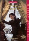 Mystery at Chilkoot Pass (American Girl History Mysteries, #17)