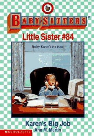 Karen's Big Job (Baby-Sitters Little Sister, #84)