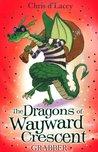 Grabber (The Dragons of Wayward Crescent, #4)