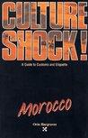 Culture Shock! Morocco