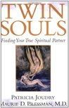 Patricia Joudry: Twin Souls: Finding Your True Spiritual Partner