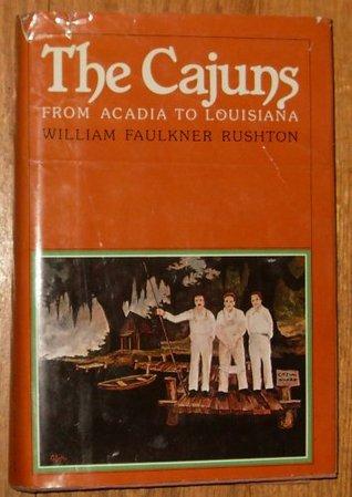 The Cajuns: From Acadia to Louisiana