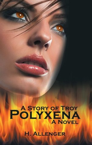 Polyxena: A Story of Troy