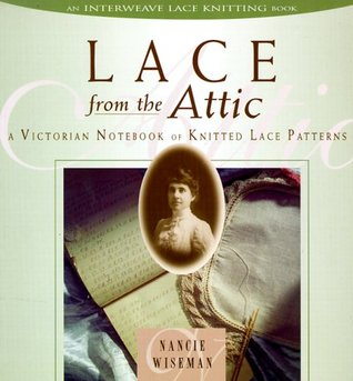 Lace from the Attic by Nancie M. Wiseman