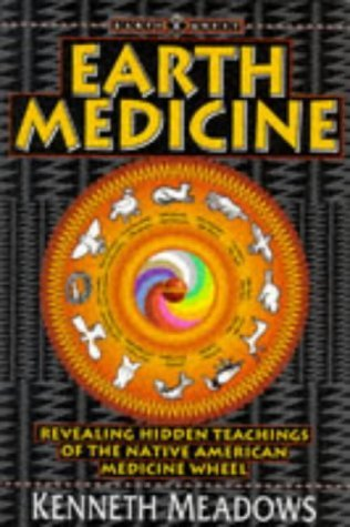 Earth Quest - Earth Medicine: Revealing Hidden Treasures of the Native American Medicine Wheel - a Shamanic Way to Self-discovery EPUB