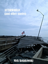 Afterworld (and Other Stories)