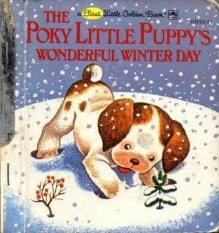The Poky Little Puppys Wonderful Winter Day By Jean Chandler