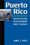 Puerto Rico by James L. Dietz