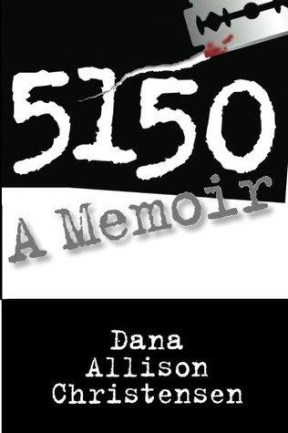 5150 - A Memoir