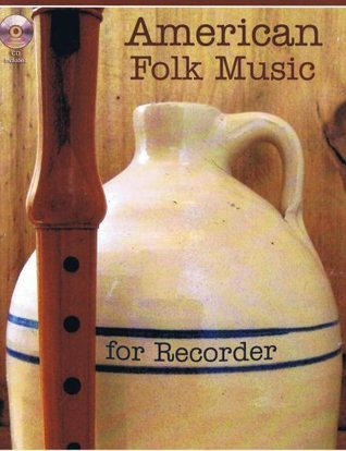 American Folk Music for Recorder Book/Audio CD