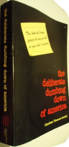 The Deliberate Dumbing Down Of America Pdf