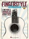 Fingerstyle Ukulele - A Method & Songbook For Fingerpicking Backup & Solos (Book/CD)