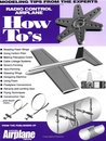 Radio Control Airplane How-To's: Tips from the Experts