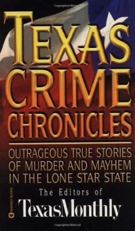 Texas Crime Chronicles