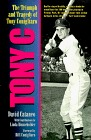 Tony C: The Triumph and Tragedy of Tony Conigliaro