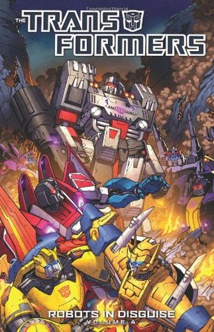 Transformers: Robots in Disguise, Volume 4(Transformers: Robots in Disguise)