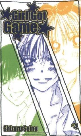 Girl Got Game, Vol. 4 by Shizuru Seino